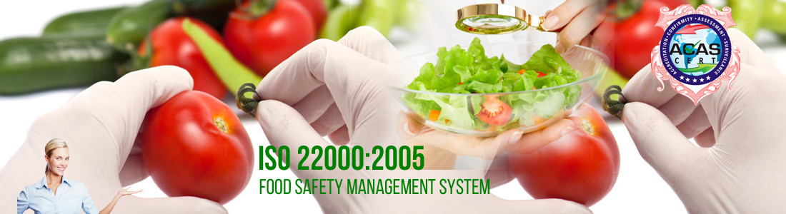 ISO 22000:2005 ( Food Safety Management System)